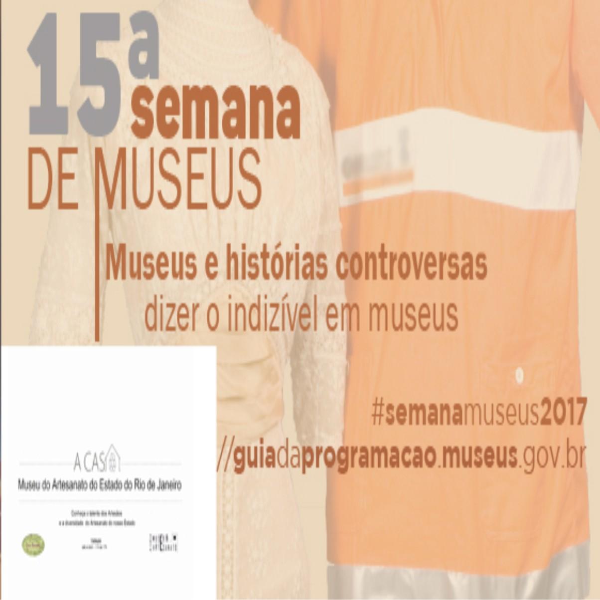 Museu do Artesanato - Semana Nacional dos Museus